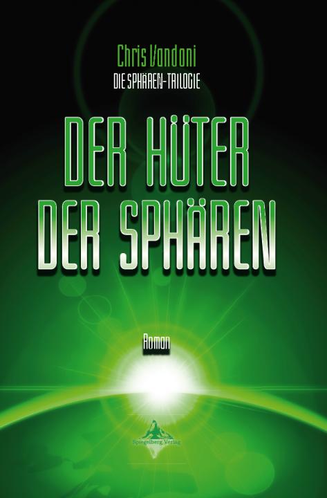 Chris Vandoni - Der Hüter der Sphären - Cover front
