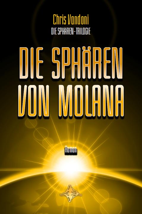 """Roman """"Die Sphären von Molana"""""""